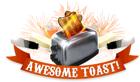 Awesome Toast!